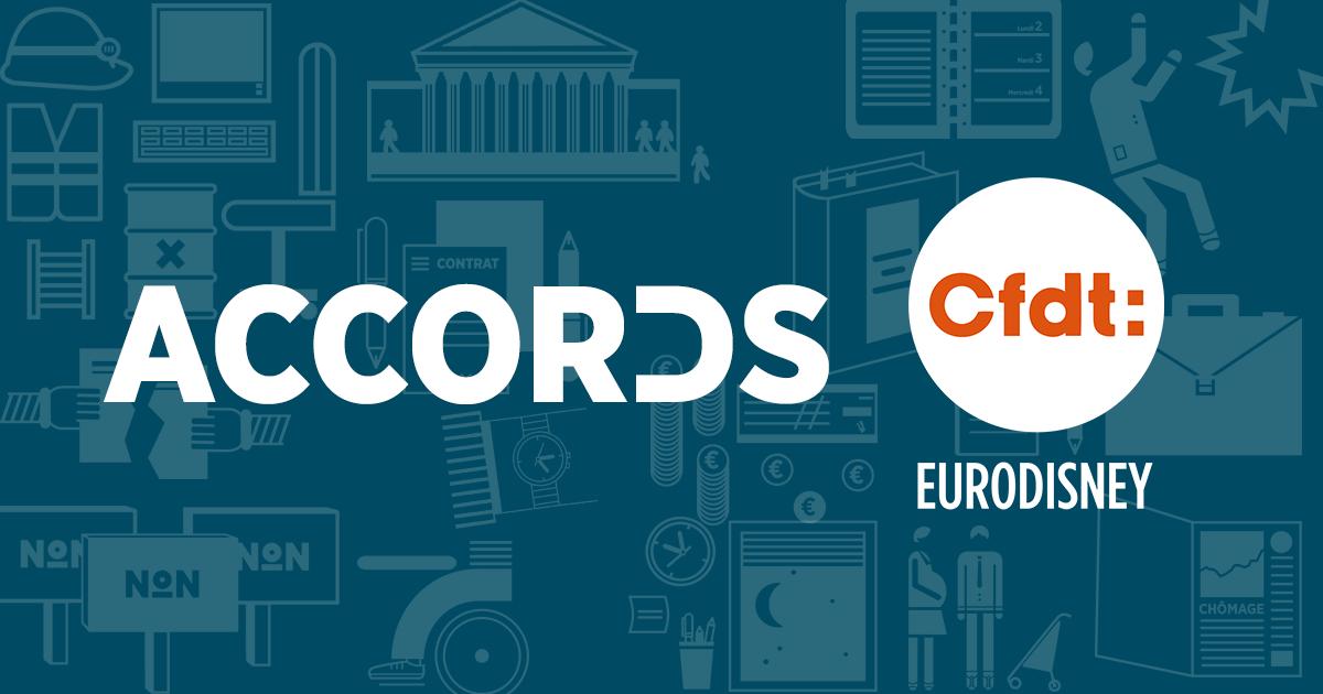 Les derniers accords signés par la CFDT Eurodisney
